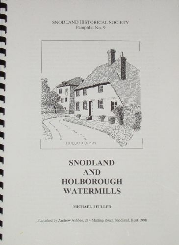 Snodland and Holborough Watermills, by Michael J. Fuller